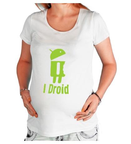 Футболка для беременной I Droid