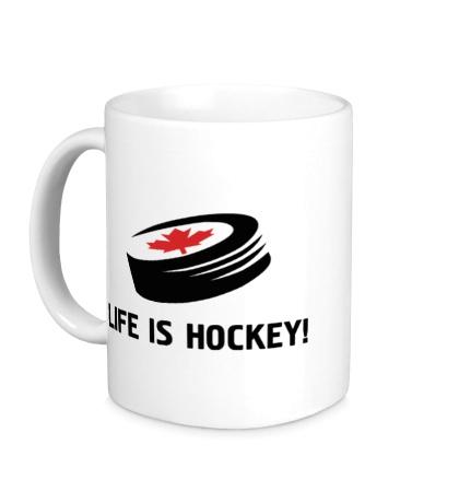 Керамическая кружка Life is hockey!