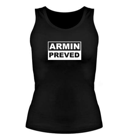 Женская майка Armin Preved