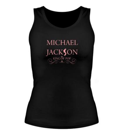 Женская майка Michael Jackson: King of pop