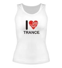 Женская майка Trance we Love