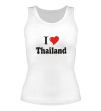 Женская майка I love thailand