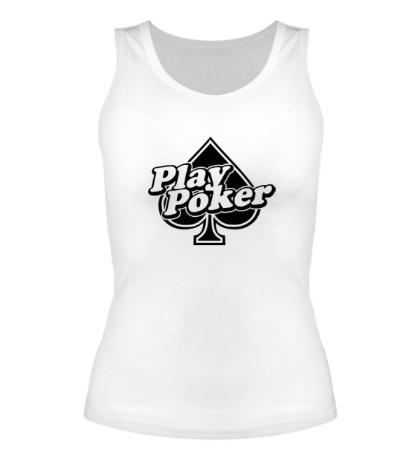 Женская майка Play Poker