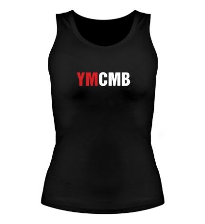 Женская майка YMCMB