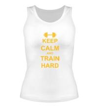 Женская майка Keep calm and train hard