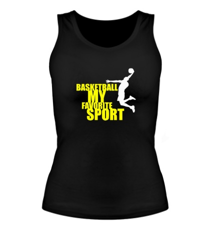 Женская майка Basketball my favorite sport