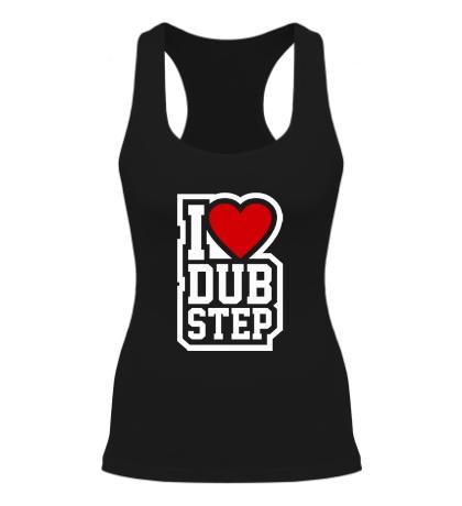 Женская борцовка I love DubStep