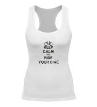 Женская борцовка Keep calm and ride your bike