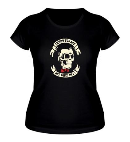Женская футболка «Я знаю кто ты, но кто же я? светится»