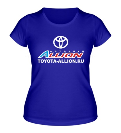Женская футболка «Toyota Allion Club»