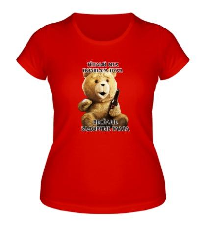 Женская футболка «Медведь Тэд»