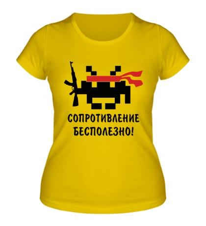 Женская футболка Сопротивление бесполезно