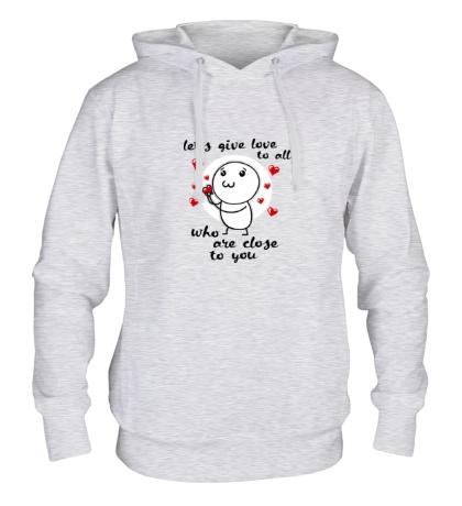 Толстовка с капюшоном «Давайте дарить любовь»