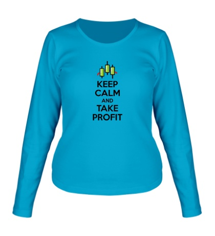 Женский лонгслив Keep calm and take profit