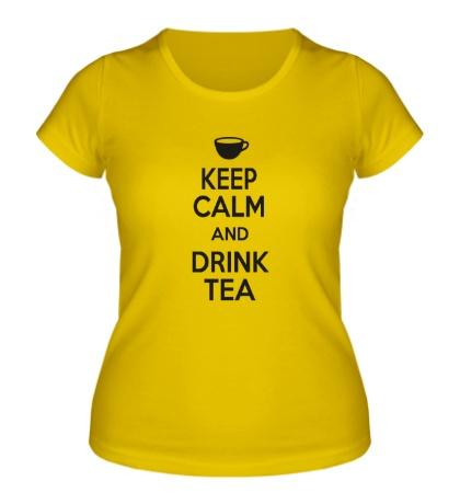 Женская футболка Keep calm and drink tea