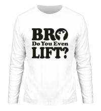 Мужской лонгслив Do you even lift bro