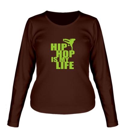 Женский лонгслив Hip hop is my life