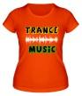 Женская футболка «Trance music» - Фото 1