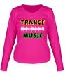 Женский лонгслив «Trance music» - Фото 1