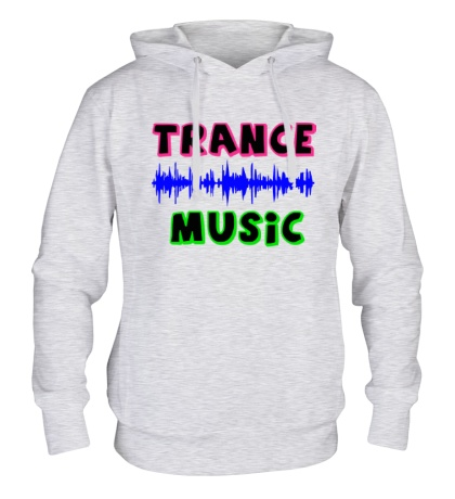Толстовка с капюшоном «Trance music»