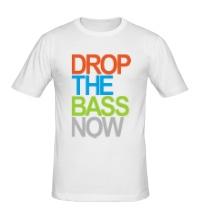 Мужская футболка Drop the bass now