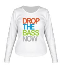 Женский лонгслив Drop the bass now