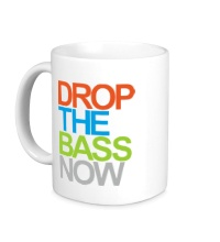 Керамическая кружка Drop the bass now