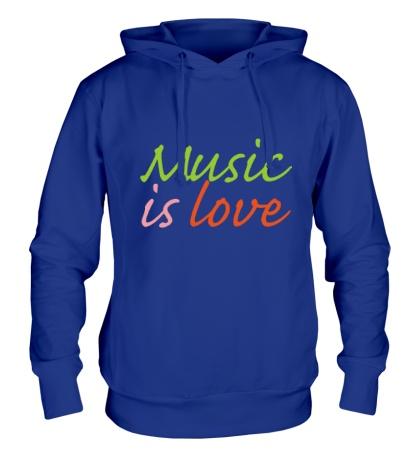Толстовка с капюшоном Music is love