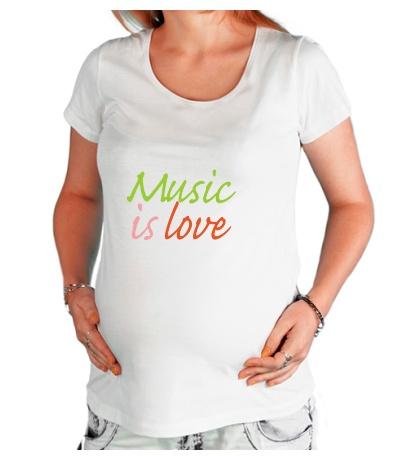 Футболка для беременной Music is love
