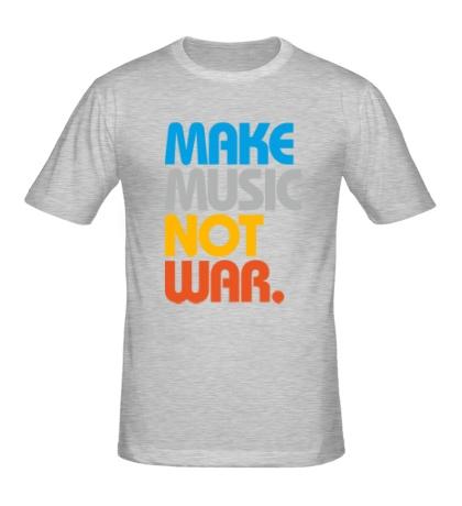 Мужская футболка Make music not war