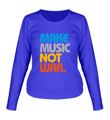 Женский лонгслив Make music not war