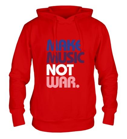 Толстовка с капюшоном Make music not war
