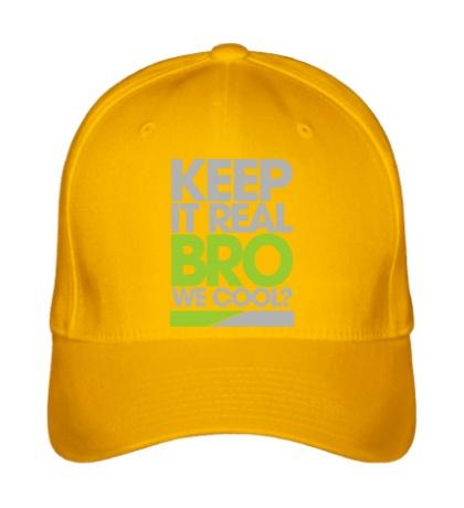 Бейсболка Keep it real bro