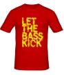 Мужская футболка «Let the bass kick» - Фото 1
