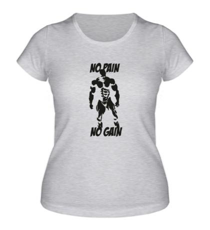 Женская футболка No pain no gain