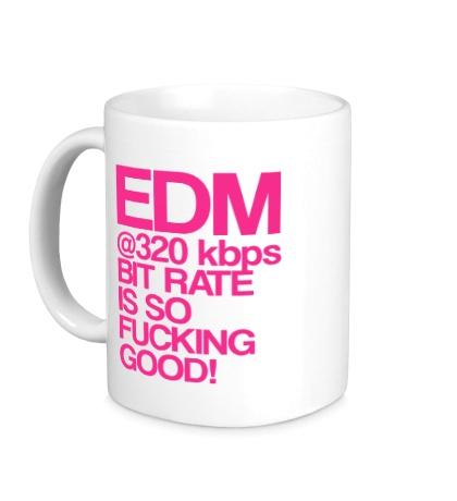 Керамическая кружка EDM so fucking good