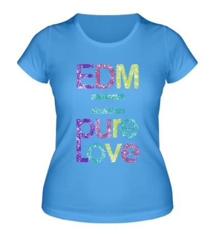 Женская футболка EDM pure love
