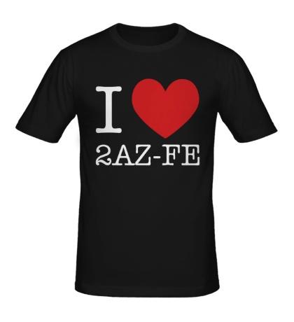 Мужская футболка I love 2AZ-FE
