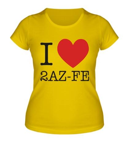 Женская футболка I love 2AZ-FE