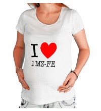 Футболка для беременной I love 1MZ-FE
