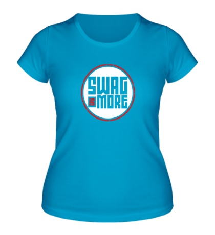 Женская футболка Swag Is More