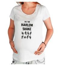Футболка для беременной Do the harlem shake