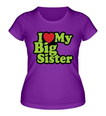 Женская футболка Люблю свою сестру