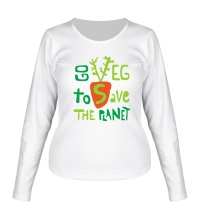Женский лонгслив Go veg to save the planet