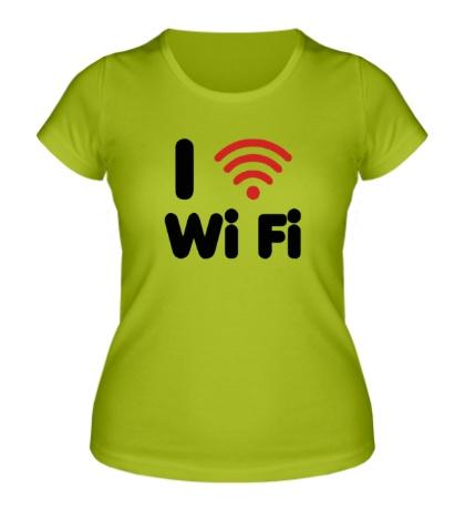 Женская футболка I love Wi Fi