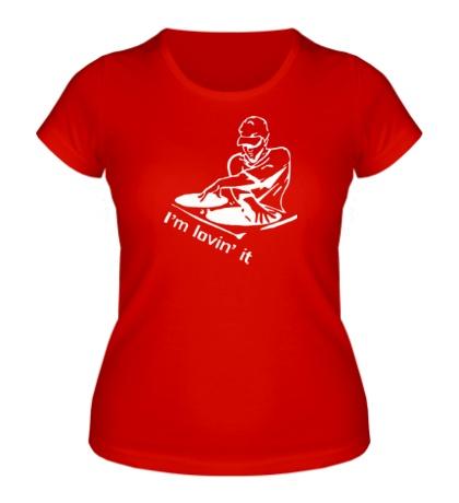 Женская футболка Dj, I am lovin it