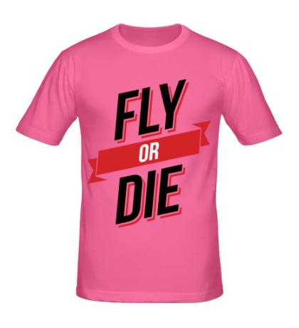 Мужская футболка Fly or Die