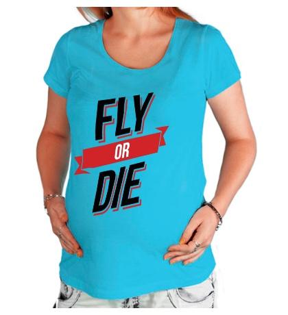 Футболка для беременной Fly or Die