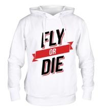 Толстовка с капюшоном Fly or Die