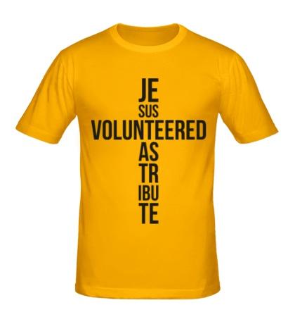 Мужская футболка Jesus Volunteered